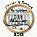 Nationally Ranked Superior DUI Attorney